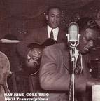 King Cole Trio: Legendary 1941-44 Broadcast Transcriptions (The)