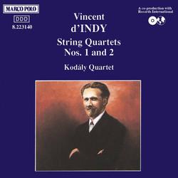 Indy: String Quartets Nos. 1 and 2