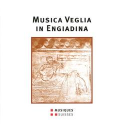 Musica Veglia in Engiadina