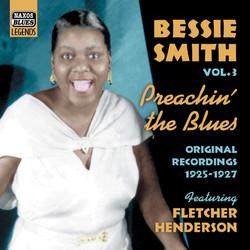 Smith, Bessie: Preachin' the Blues (1925-1927)