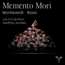 Monteverdi, Rossi: Memento Mori