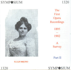 Bruno, Elisa: The First Opera Recordings, A Survey (1895-1902)