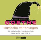 Goethe: Klassische Vertonungen