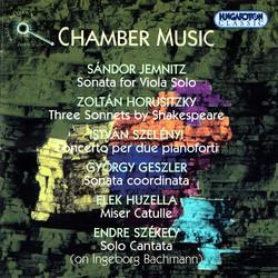 Jenmitz / Horusitzky / Szelenyi / Geszler / Huzella / Szekely: Chamber Works