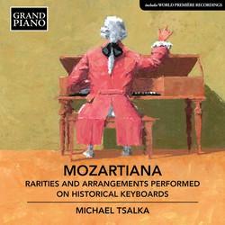 Mozartiana: Rarities & Arrangements Performed on Historical Keyboards