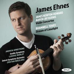 Howard & Kernis : Violin Concerto - Tovey: Stream of Limelight