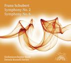 Schubert: Symphonies Nos. 2 & 6