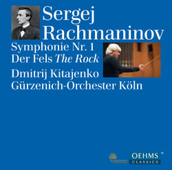 Rachmaninov: Symphony No. 1, Op. 13 & Der Fels, Op. 7