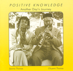 Thomas, Oluyemi: Positive Knowledge (Another Day's Journey)
