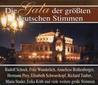 Die Gala der größten deutschen Stimmen