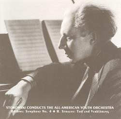 Brahms: Symphony No. 4 / Strauss, R.: Tod Und Verklarung (All-American Youth Orchestra / Stokowski) (1940, 1941)