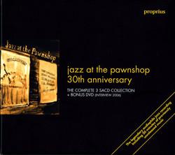 Jazz at the Pawnshop: 30th Anniversary