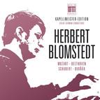 Herbert Blomstedt - Kapellmeister-Edition, Vol. 4