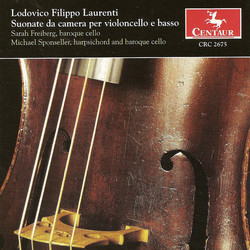 Laurenti: Cello Sonatas, Op. 1, Nos. 1-12
