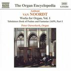 Van Noordt: Works for Organ, Vol.  1
