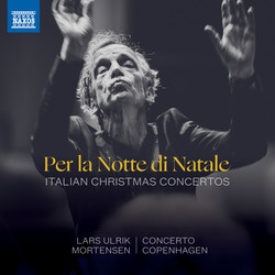 Per la notte di Natale: Italian Christmas Concertos