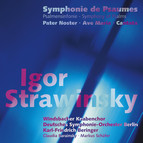 Stravinsky: Symphonie de Psaumes - Pater Noster - Ave Maria - Cantata