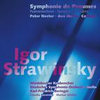 Stravinsky: Symphonie de Psaumes - Pater Noster - Ave Maria - Cantata
