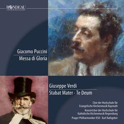Puccini: Messa di Gloria - Verdi: Stabat Mater - Te Deum