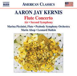 Kernis: Flute Concerto, Air & Symphony No. 2