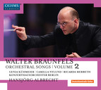 Braunfels: Orchestral Songs, Vol. 2