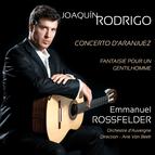 Joaquin Rodrigo: Concerto d'Aranjuez & Fantaisie pour un Gentilhomme