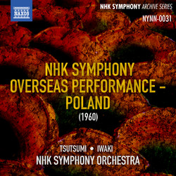 NHK Symphony Overseas Performance in Poland (Recorded Live 1960)