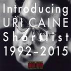 Introducing Uri Caine: Shortlist (1992-2015)
