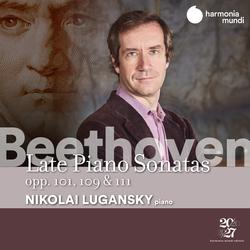 Beethoven: Late Piano Sonatas, Opp. 101,109 & 111