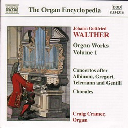 Walther: Organ Works, Vol.  1