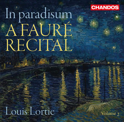 In paradisum:  A Fauré Recital, Vol. 2