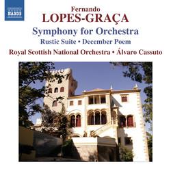 Lopes-Graça: Sinfonia - Rústica Suite No. 1