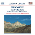 Grofe: Death Valley Suite / Hudson River Suite / Hollywood Suite