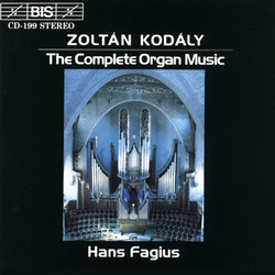 Kodály - Complete Organ Music
