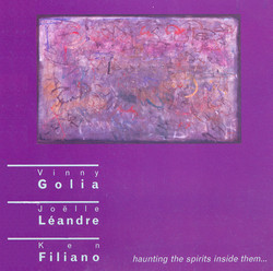 Golia, Vinny / Leandre, Joelle / Filiano, Ken: Haunting the Spirits Inside Them …