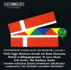 Contemporary Danish Music for Orchestra, Vol.1