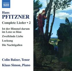 Pfitzner: Complete Lieder, Vol. 2