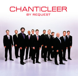 Chanticleer by Request