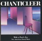 Chanticleer: With a Poet's Eye