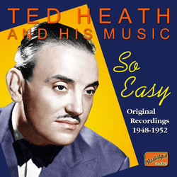 So Easy: Ted Heath & His Music