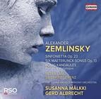 Zemlinsky: Sinfonietta, Op. 23, 6 Songs, Op. 13 & Der König Kandaules, Op. 26 (Excerpts)