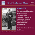 Wagner, R.: Overtures and Preludes (Muck) (1927-1929)