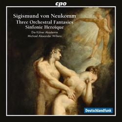 Neukomm: Fantasies & Sinfonie Heroïque