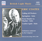 Coates, E.: Calling All Workers / Springtime Suite (Coates) (1930-1940)