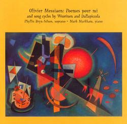 Wuorinen / Dallapiccola / Messiaen: 3 20th Century Song Cycles