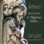 John Dowland: A Pilgrimes Solace