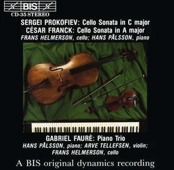 Prokofiev - Franck - Fauré - Cello Sonatas