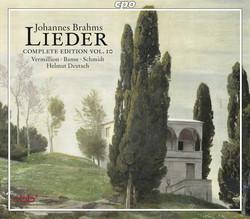 Brahms: Lieder (Complete Edition, Vol. 10)
