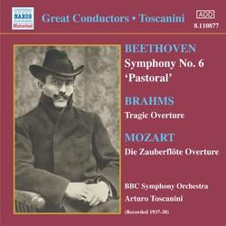 Beethoven: Symphony No. 6 / Brahms: Tragic Overture (Toscanini) (1937-1938)
