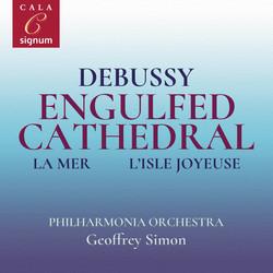 Debussy: Engulfed Cathedral, La Mer